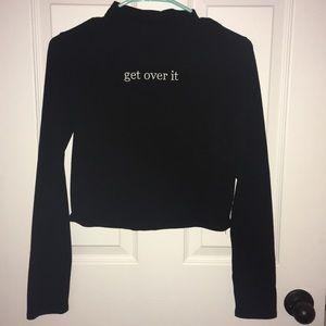"""""""get over it """" crop top"""